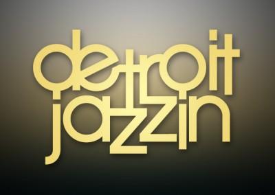 Detroit Jazzin