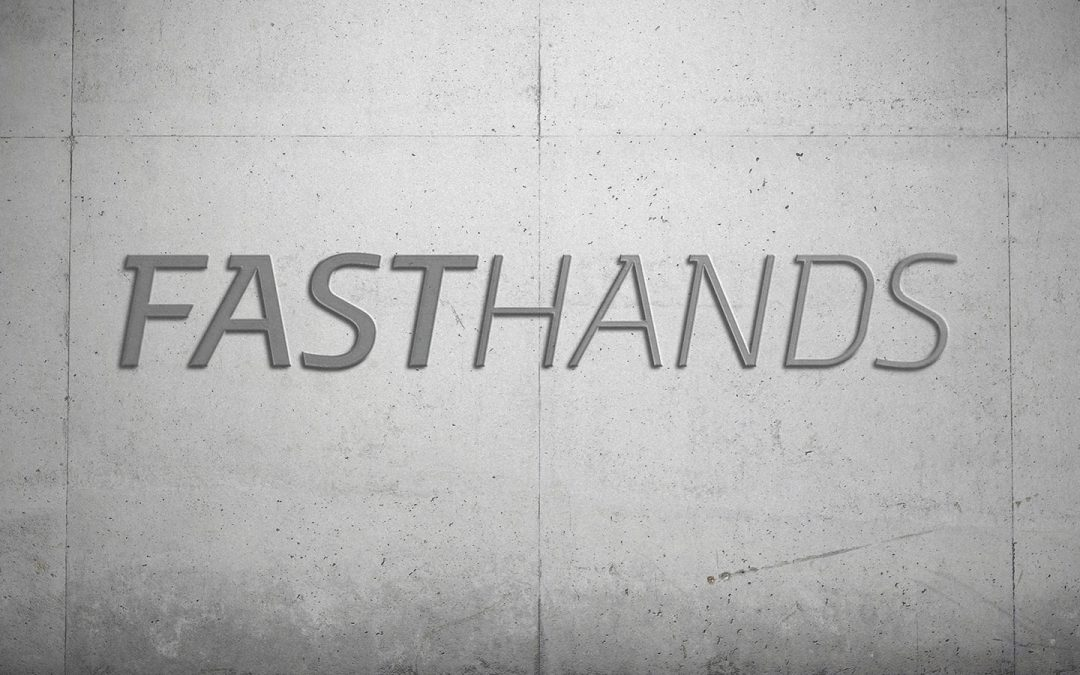 Fasthands